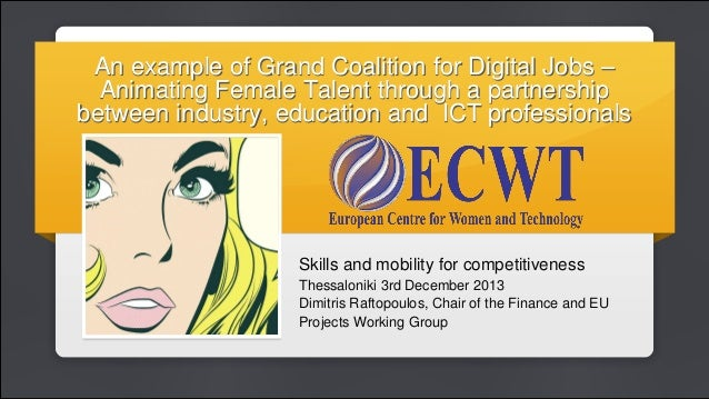 An example of Grand Coalition for Digital Jobs – Animating Female Talent through a partnership between industry, education...