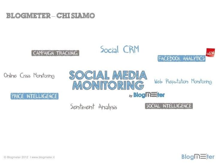 Blogmeter: Dimmi dove vai e ti diro chi sei Slide 3