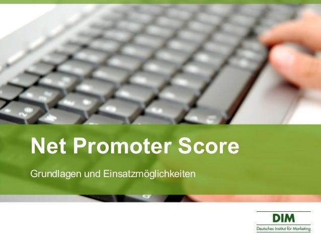 Net Promoter Score Grundlagen und Einsatzmöglichkeiten