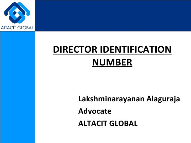 DIRECTOR IDENTIFICATION NUMBER Lakshminarayanan Alaguraja Advocate ALTACIT GLOBAL