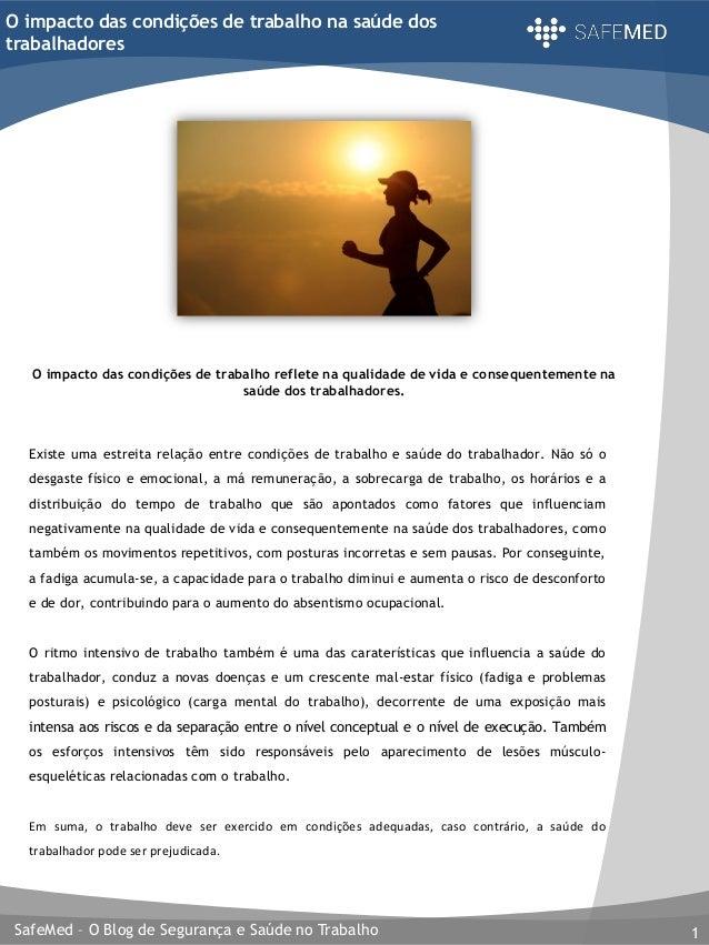 SafeMed – O Blog de Segurança e Saúde no Trabalho 1 O impacto das condições de trabalho na saúde dos trabalhadores O impac...