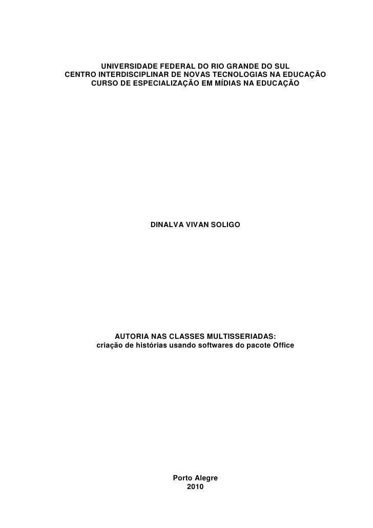 UNIVERSIDADE FEDERAL DO RIO GRANDE DO SULCENTRO INTERDISCIPLINAR DE NOVAS TECNOLOGIAS NA EDUCAÇÃO     CURSO DE ESPECIALIZA...