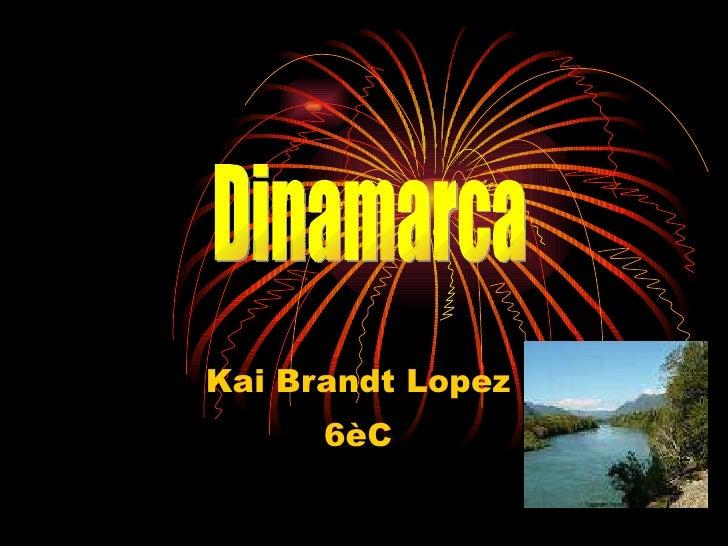Kai Brandt Lopez 6èC Dinamarca