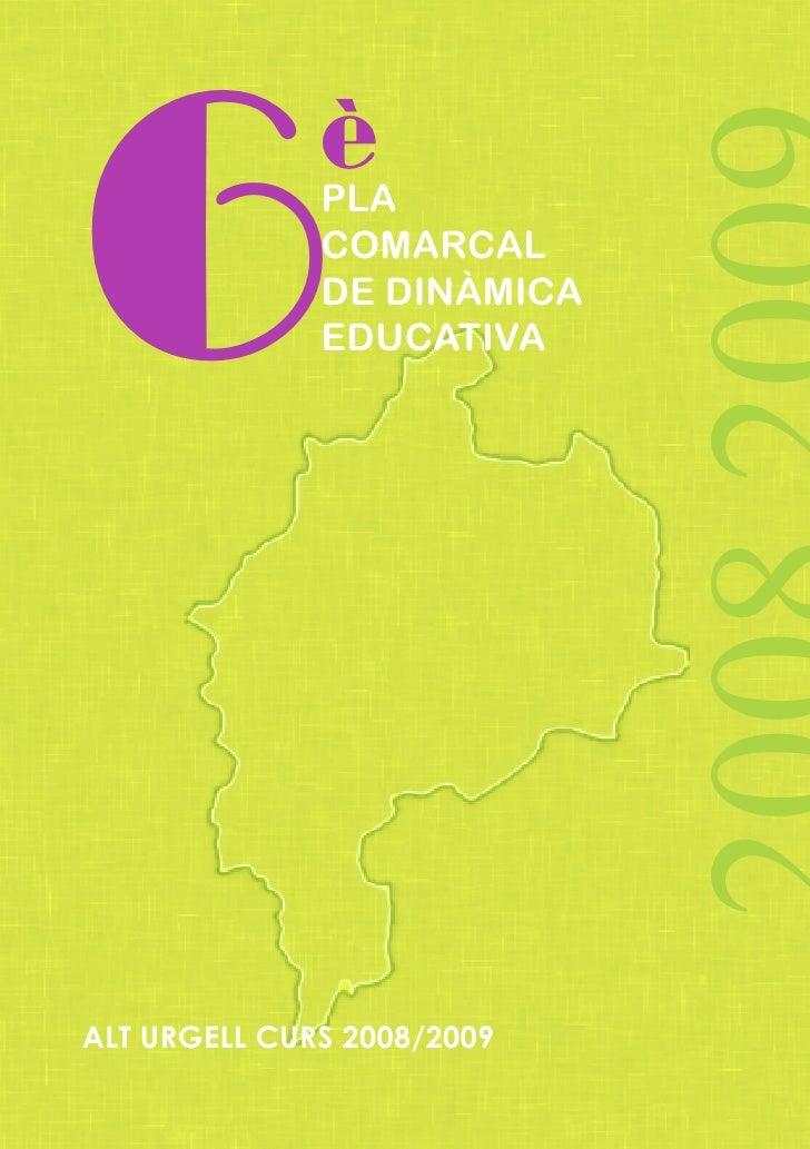 6             è               PLA               COMARCAL               DE DINÀMICA               EDUCATIVA     ALT URGELL ...