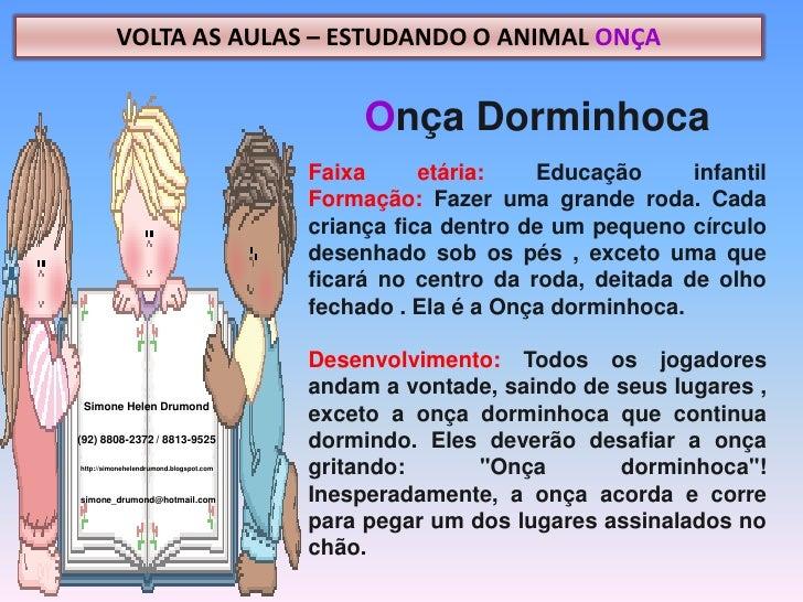 VOLTA AS AULAS – ESTUDANDO O ANIMAL ONÇA                                              Onça Dorminhoca                     ...