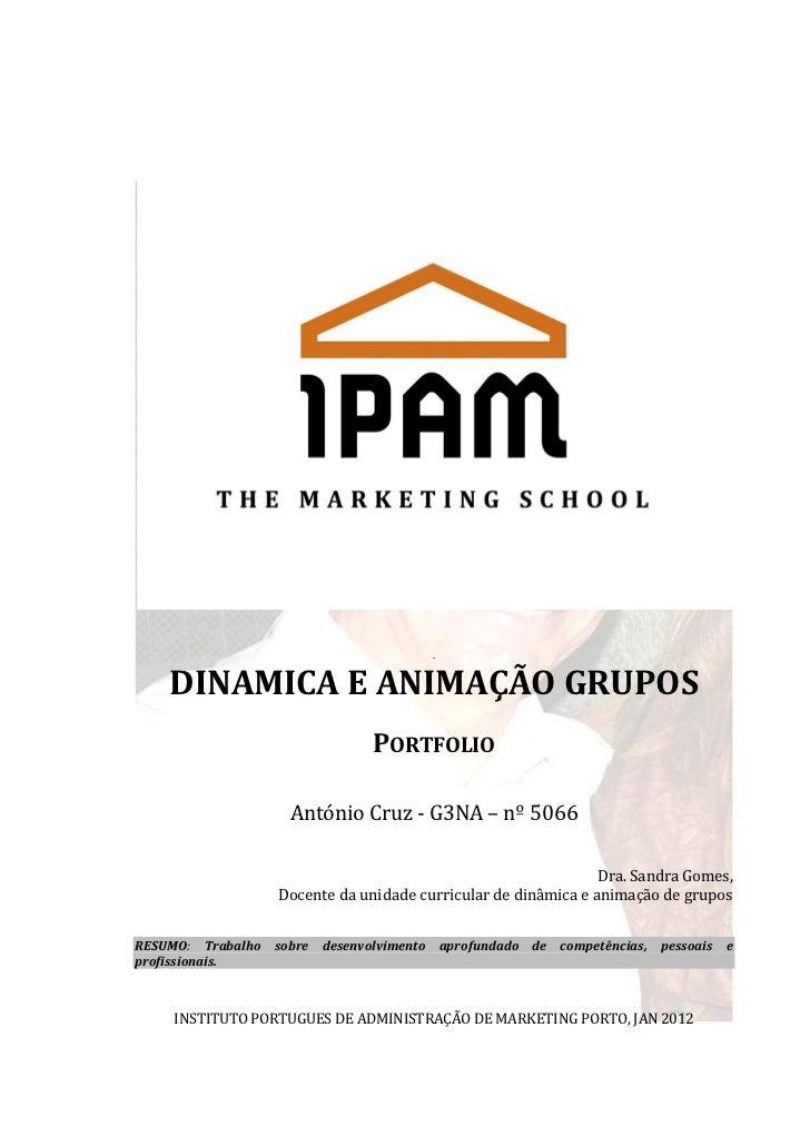 .    DINAMICA E ANIMAÇÃO GRUPOS                               PORTFOLIO                   António Cruz - G3NA – nº 5066   ...