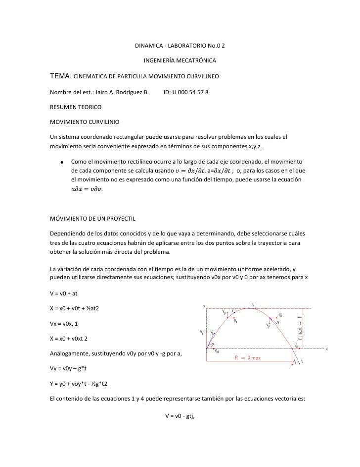 DINAMICA - LABORATORIO No.0 2<br />INGENIERÍA MECATRÓNICA<br />TEMA: CINEMATICA DE PARTICULA MOVIMIENTO CURVILINEO<br /> <...