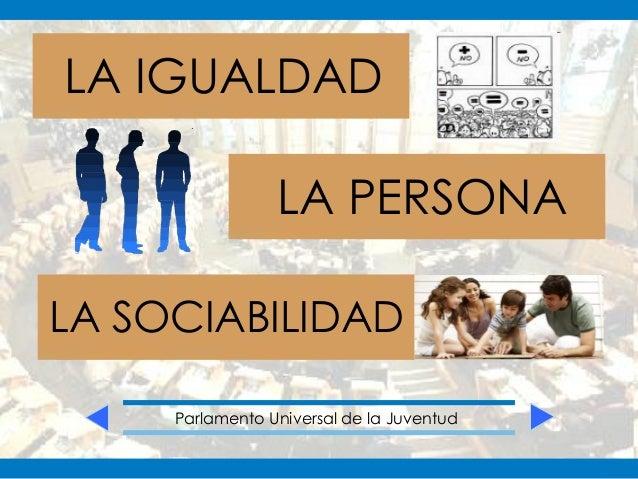 Dinámica del Parlamento Universal de la Juventud Slide 3