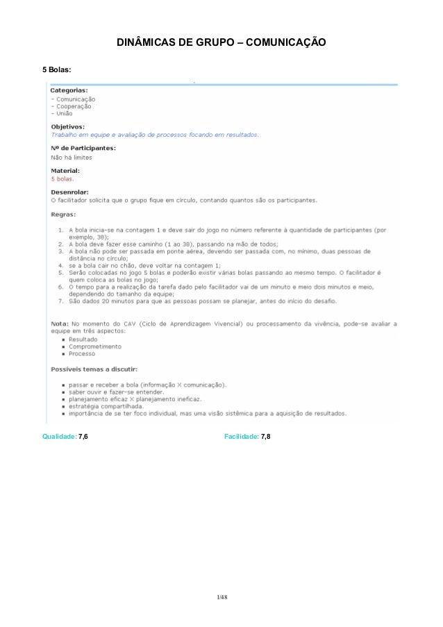 DINÂMICAS DE GRUPO – COMUNICAÇÃO 5 Bolas:  Qualidade: 7,6  Facilidade: 7,8  1/48