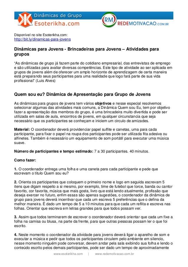 Disponível no site Esoterikha.com:  http://bit.ly/dinamicas-para-jovens  Dinâmicas para Jovens - Brincadeiras para Jovens ...