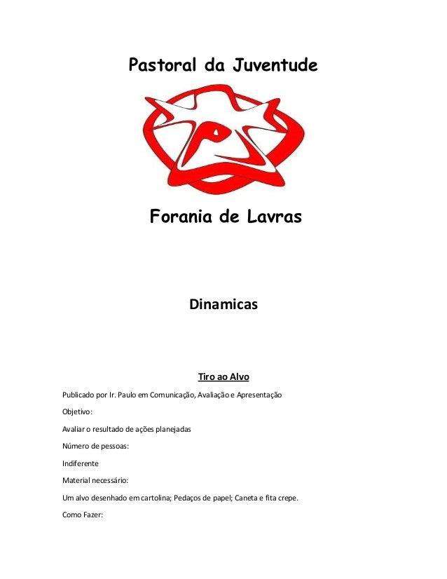 Pastoral da Juventude Forania de Lavras Dinamicas Tiro ao Alvo Publicado por Ir. Paulo em Comunicação, Avaliação e Apresen...