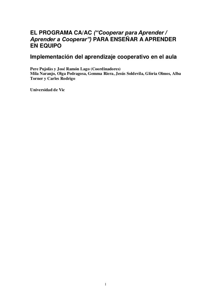"""EL PROGRAMA CA/AC (""""Cooperar para Aprender /Aprender a Cooperar"""") PARA ENSEÑAR A APRENDEREN EQUIPOImplementación del apren..."""