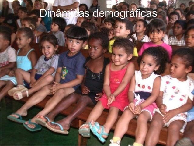 Dinâmicas demográficas