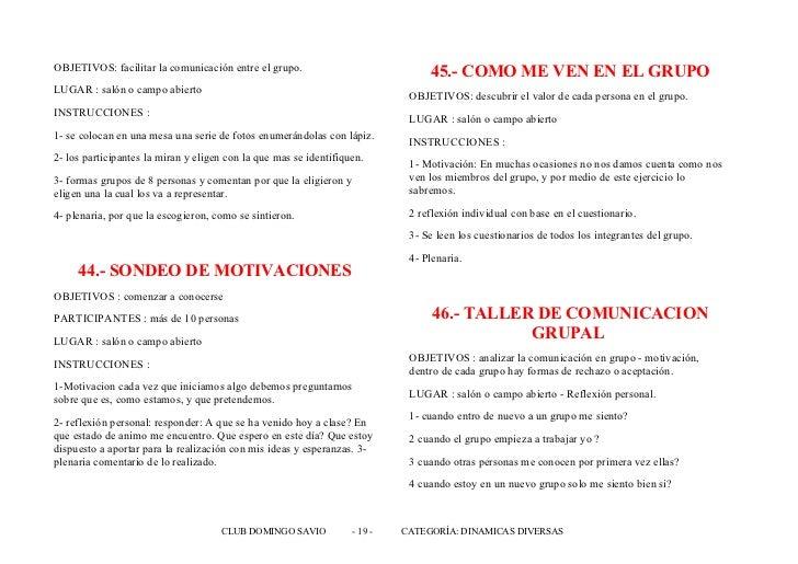 OBJETIVOS: facilitar la comunicación entre el grupo.                             45.- COMO ME VEN EN EL GRUPOLUGAR : salón...