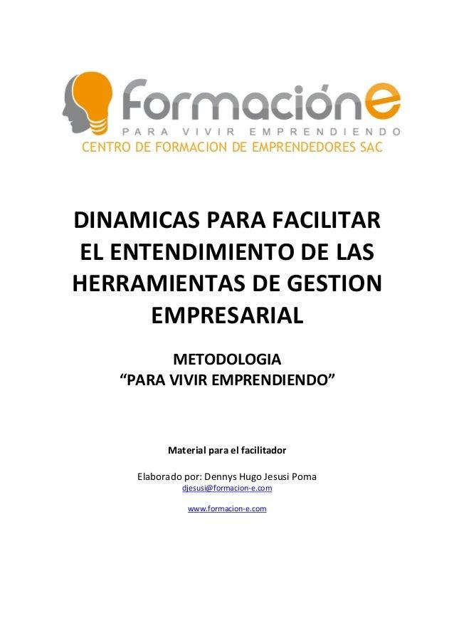CENTRO DE FORMACION DE EMPRENDEDORES SACDINAMICAS PARA FACILITAREL ENTENDIMIENTO DE LASHERRAMIENTAS DE GESTION      EMPRES...