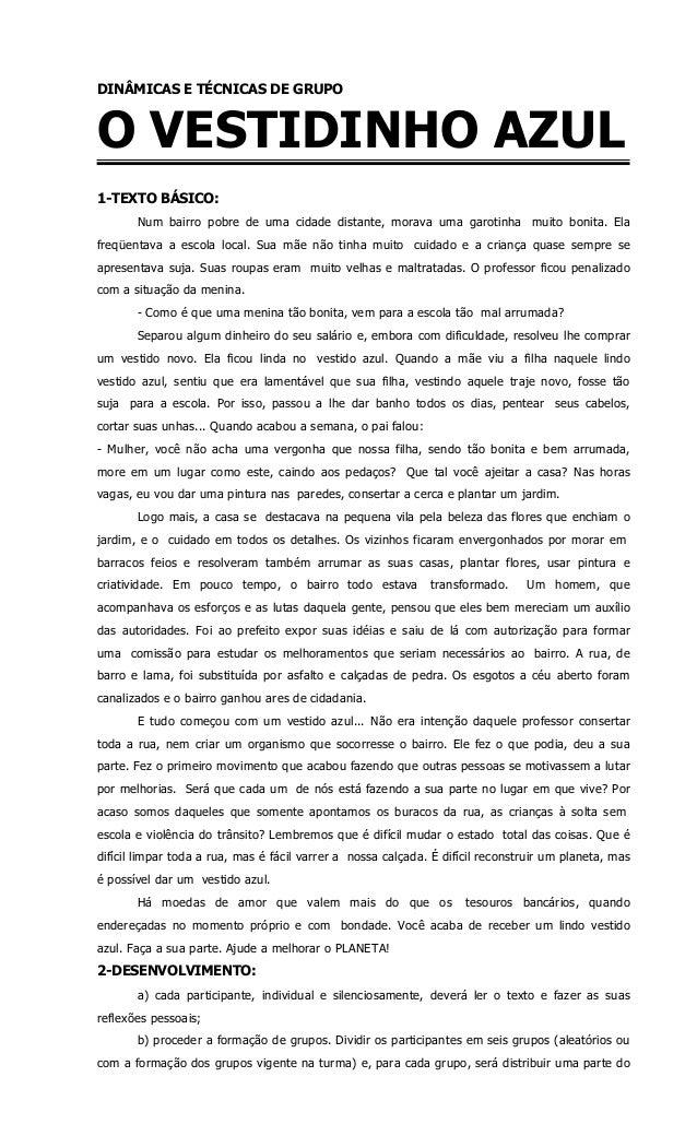DINÂMICAS E TÉCNICAS DE GRUPO  O VESTIDINHO AZUL  1-TEXTO BÁSICO:  Num bairro pobre de uma cidade distante, morava uma gar...