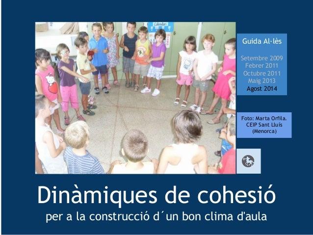 Guida Al·lès  Setembre 2009  Febrer 2011  Octubre 2011  Maig 2013  Agost 2014  Foto: Marta Orfila.  CEIP Sant Lluís  (Meno...