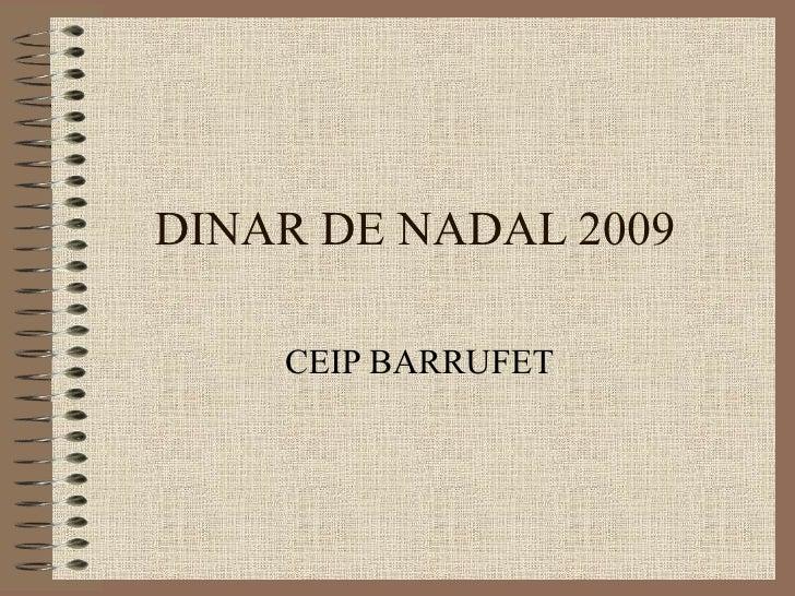DINAR DE NADAL 2009 CEIP BARRUFET