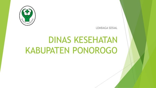 Dinas Kesehatan Kabupaten Ponorogo