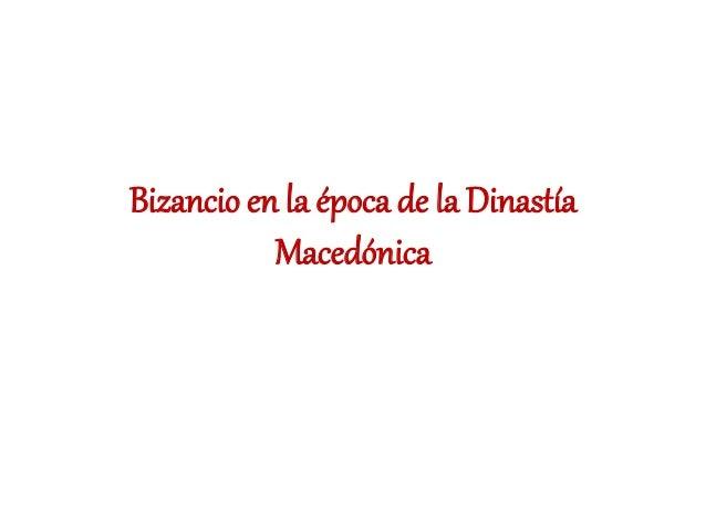Bizancio en la época de la Dinastía Macedónica