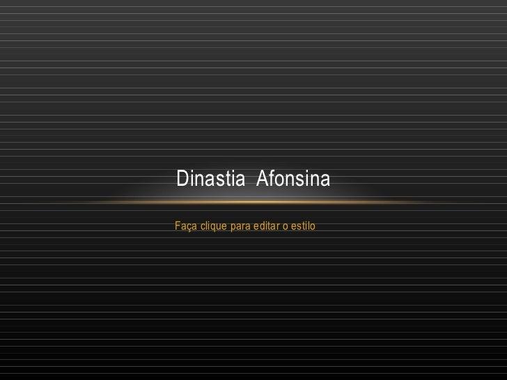 Dinastia  Afonsina