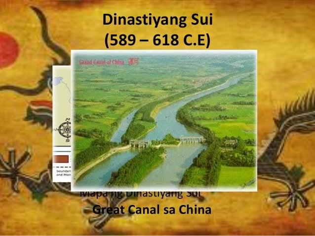 Dinastiyang Sui (589 – 618 C.E) Mapa ng Dinastiyang Sui Great Canal sa China
