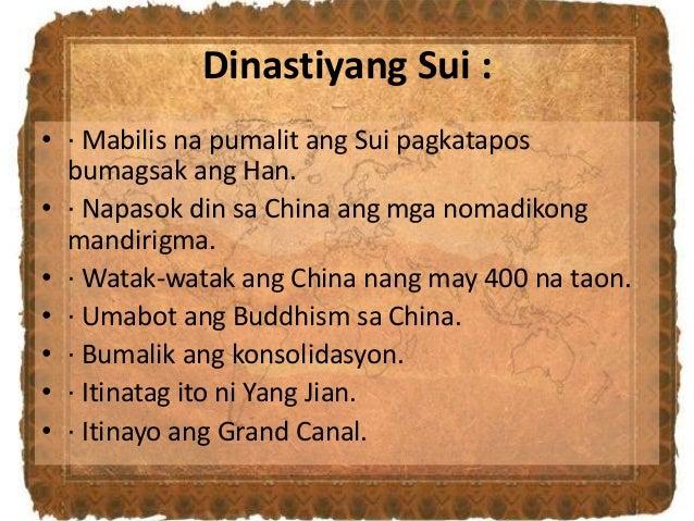 Dinastiyang Sui : • · Mabilis na pumalit ang Sui pagkatapos bumagsak ang Han. • · Napasok din sa China ang mga nomadikong ...