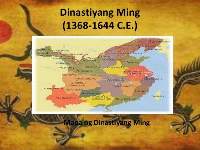 Dinastiyang Ming (1368-1644 C.E.) Mapa ng Dinastiyang Ming
