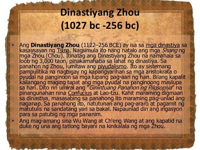Dinastiyang Zhou (1027 bc -256 bc) • Ang Dinastiyang Zhou (1122–256 BCE) ay isa sa mga dinastiya sa kasaysayan ng Tsina. N...