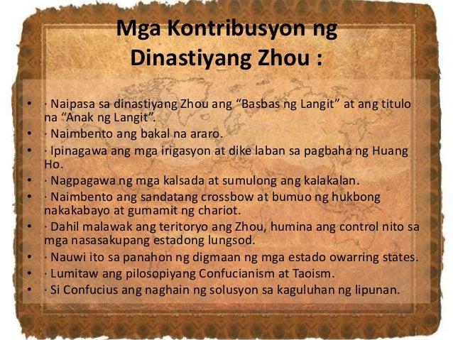 """Mga Kontribusyon ng Dinastiyang Zhou : • · Naipasa sa dinastiyang Zhou ang """"Basbas ng Langit"""" at ang titulo na """"Anak ng La..."""