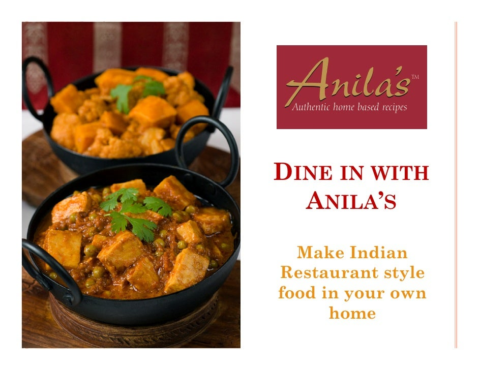 DINE IN WITH       ANILA'S        Make Indian 1     Restaurant style     food in your own           home