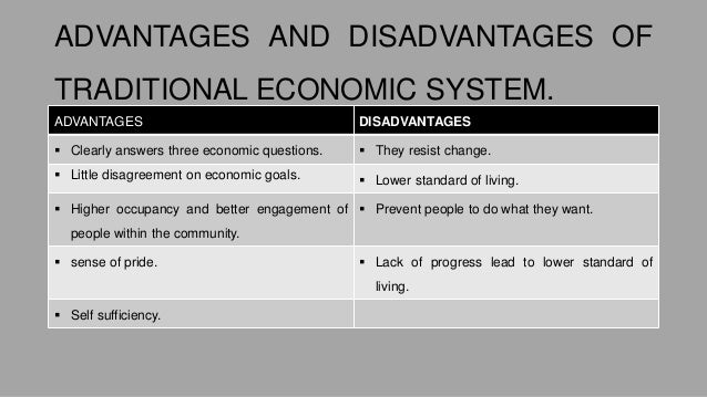 disadvantages of traditional economy