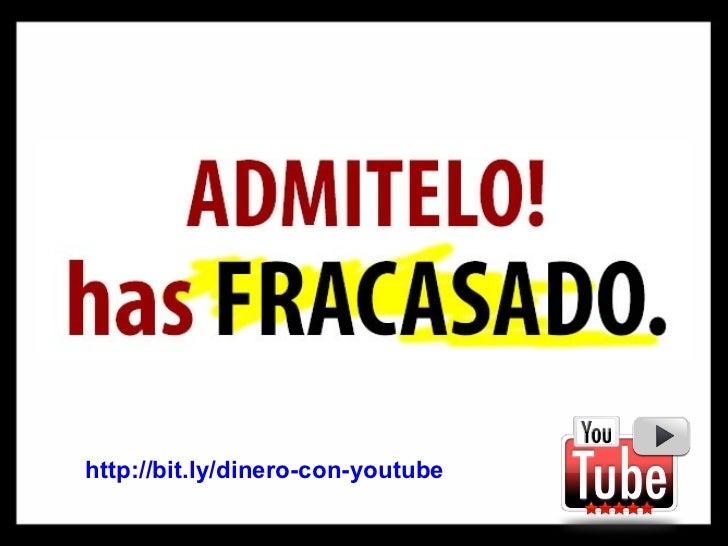 http://bit.ly/dinero-con-youtube