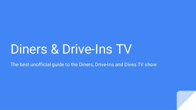Diners & Drive-Ins TV The best unofficial guide to the Diners, Drive-Ins and Dives TV show