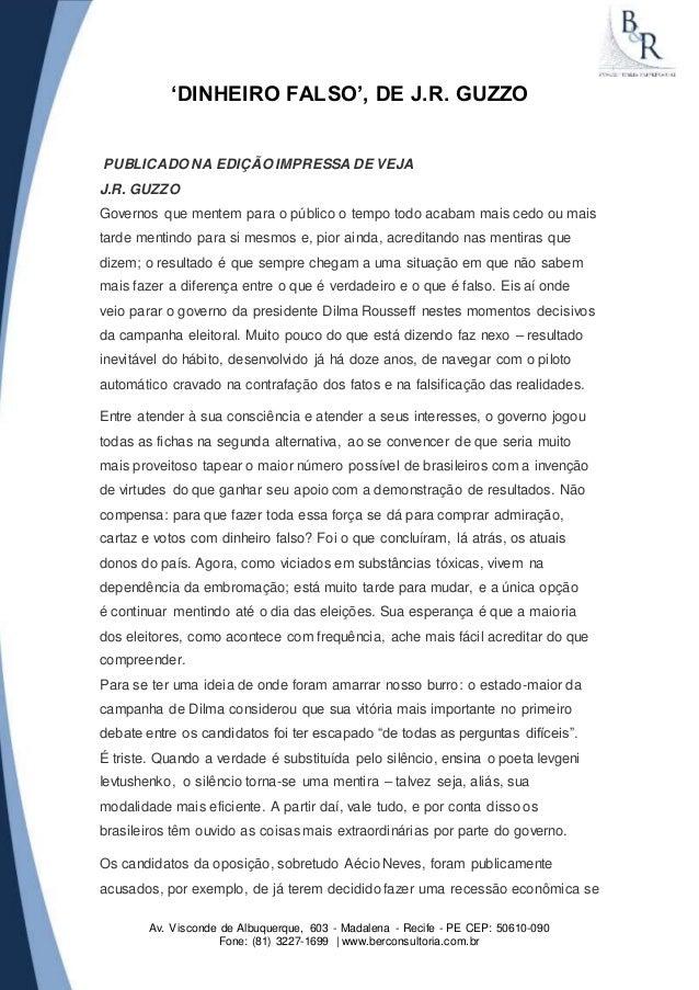 'DINHEIRO FALSO', DE J.R. GUZZO  PUBLICADO NA EDIÇÃO IMPRESSA DE VEJA  J.R. GUZZO  Governos que mentem para o público o te...