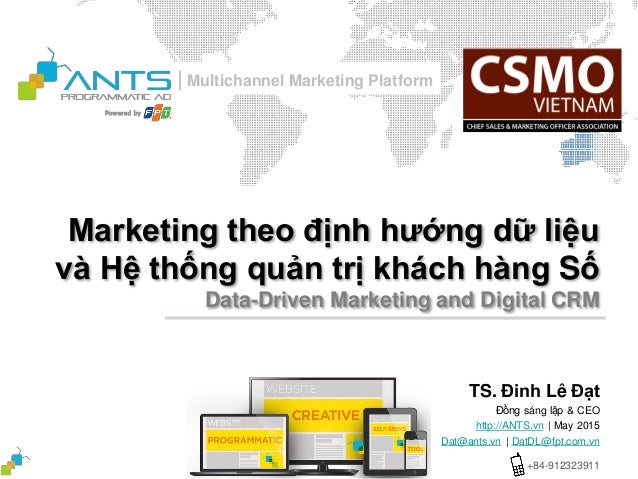   Multichannel Marketing Platform Marketing theo định hướng dữ liệu và Hệ thống quản trị khách hàng Số Data-Driven Marketi...