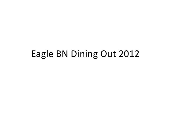 Eagle BN Dining Out 2012