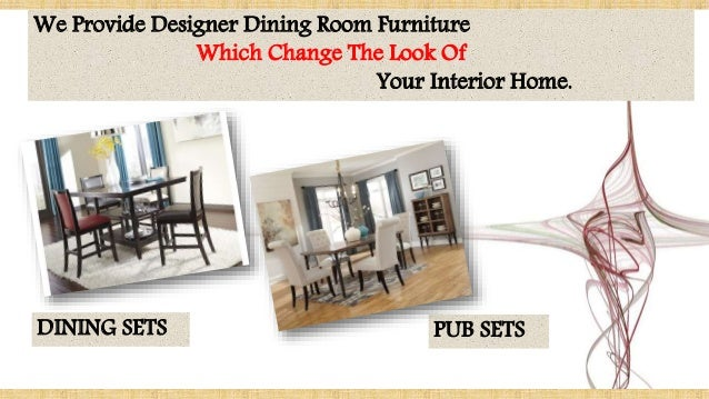 3 We Provide Designer Dining Room Furniture
