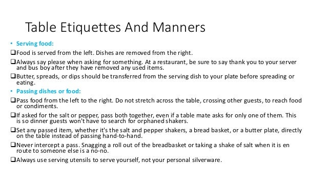 Table Etiquettes And Manners O Serving