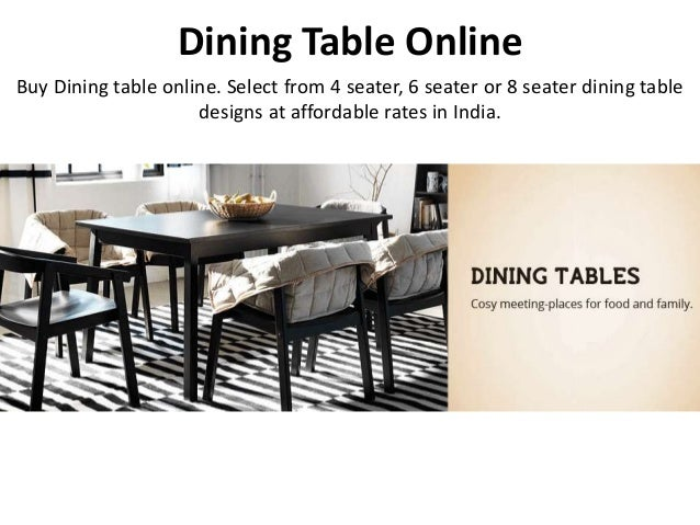 Buy Dining Table Online In India At