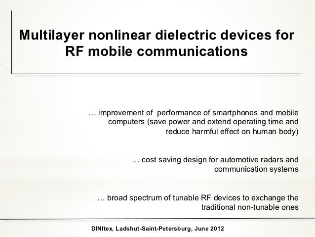 Multilayer nonlinear dielectric devices for       RF mobile communications          … improvement of performance of smartp...