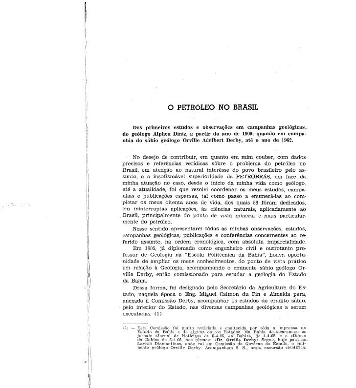 o    PETRÓLEO NO BRASIL    Dos primeiros estudos e observações em campanhas geológícas..do geólogo Alpheu Diniz, a partir ...