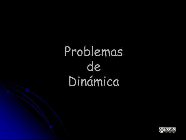 Problemas de Dinámica