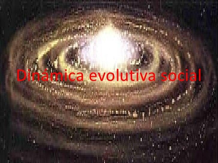 Dinámica evolutiva social