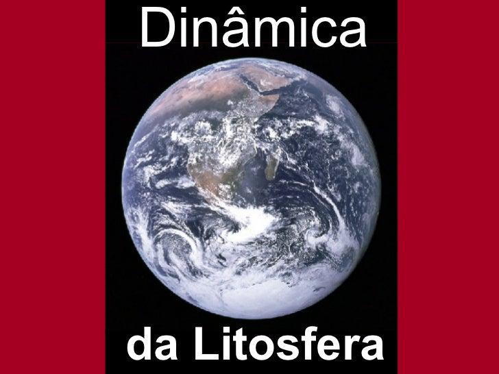 Dinâmica da Litosfera