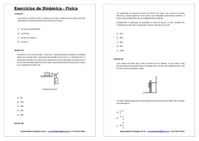 Exercícios de Dinâmica - Física=uestão 01)                                                                                ...