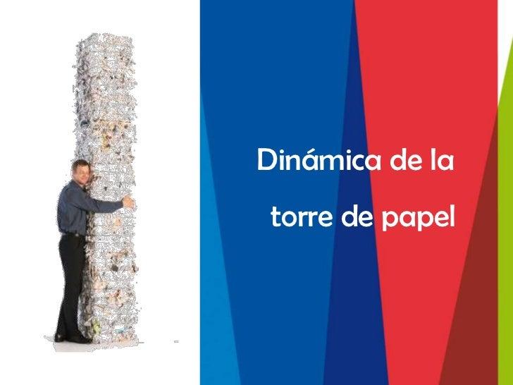Dinámica de latorre de papel