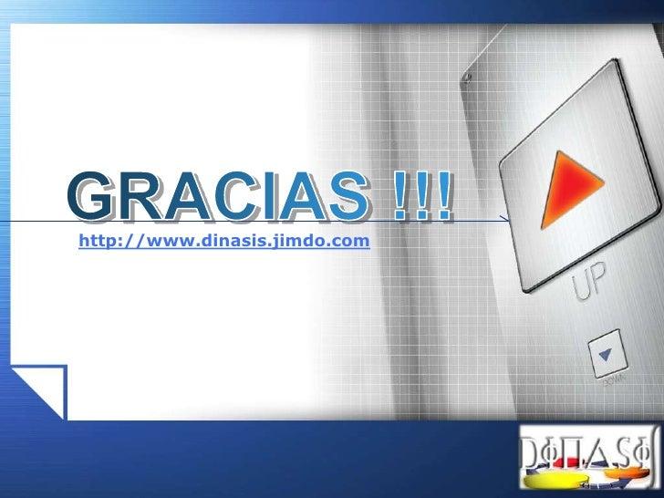 GRACIAS !!!<br />http://www.dinasis.jimdo.com<br />