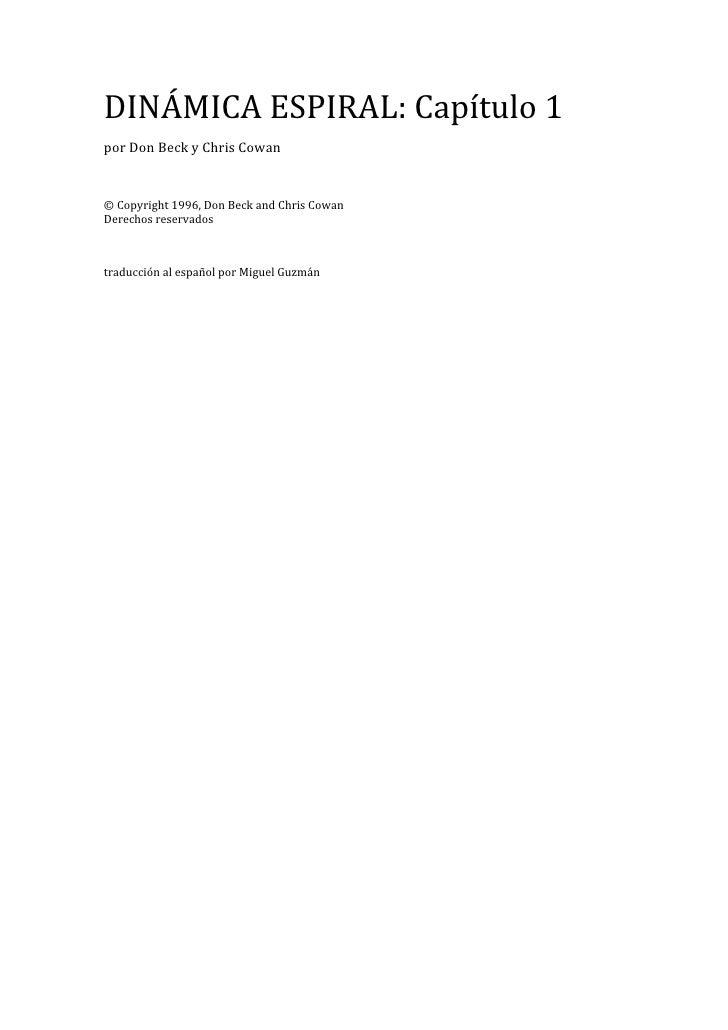 DINÁMICAESPIRAL:Capítulo1 porDonBeckyChrisCowan  ©Copyright1996,DonBeckandChrisCowan Derechosreservado...