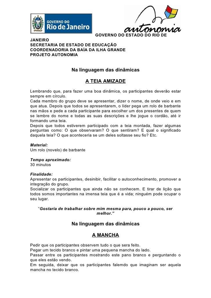 GOVERNO DO ESTADO DO RIO DE JANEIRO SECRETARIA DE ESTADO DE EDUCAÇÃO COORDENADORIA DA BAÍA DA ILHA GRANDE PROJETO AUTONOMI...
